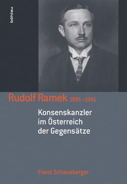 Rudolf Ramek 1881–1941 von Schausberger,  Franz