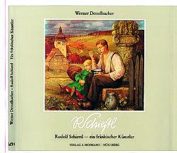 Rudolf Schiestl – ein fränkischer Künstler von Dettelbacher,  Werner