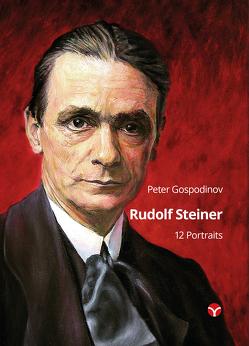 Rudolf Steiner – 12 Portraits von Gospodinov,  Peter