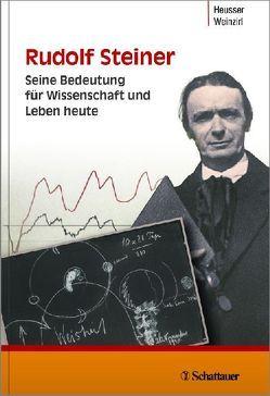 Rudolf Steiner von Heusser,  Peter, Weinzirl,  Johannes, Zajonc,  Arthur
