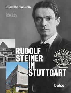 Rudolf Steiner in Stuttgart von Neider,  Andreas, Schukraft,  Harald
