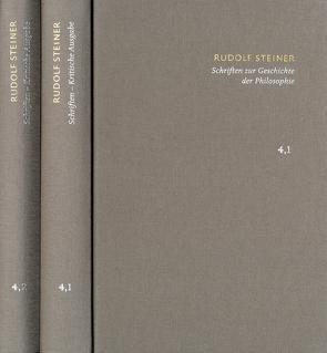 Rudolf Steiner: Schriften. Kritische Ausgabe / Band 4,1-2: Schriften zur Geschichte der Philosophie von Clement,  Christian, Förster,  Eckart, Steiner,  Rudolf