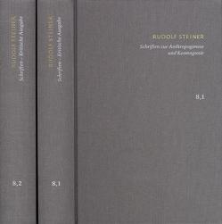 Rudolf Steiner: Schriften. Kritische Ausgabe / Band 8,1-2: Schriften zur Anthropogenese und Kosmogonie von Clement,  Christian, Hanegraaff,  Wouter J, Steiner,  Rudolf