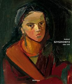 Rudolf Szyszkowitz 1905-1976 von Danzer,  Gudrun, Steinle,  Christa
