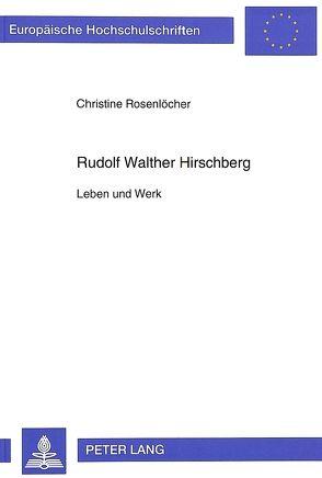 Rudolf Walther Hirschberg von Rosenlöcher,  Christine