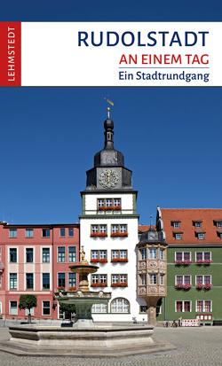 Rudolstadt an einem Tag von Böttger,  Steffi