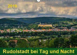 Rudolstadt bei Tag und Nacht (Wandkalender 2019 DIN A3 quer) von Wenk,  Michael