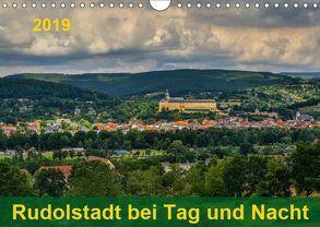 Rudolstadt bei Tag und Nacht (Wandkalender 2019 DIN A4 quer) von Wenk,  Michael