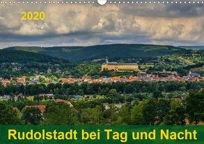 Rudolstadt bei Tag und Nacht (Wandkalender 2020 DIN A3 quer) von Wenk,  Michael