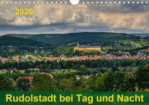 Rudolstadt bei Tag und Nacht (Wandkalender 2020 DIN A4 quer) von Wenk,  Michael
