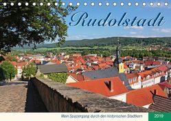Rudolstadt – Mein Spaziergang durch den historischen Stadtkern (Tischkalender 2019 DIN A5 quer) von Thiem-Eberitsch,  Jana