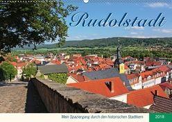 Rudolstadt – Mein Spaziergang durch den historischen Stadtkern (Wandkalender 2018 DIN A2 quer) von Thiem-Eberitsch,  Jana