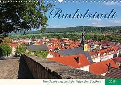 Rudolstadt – Mein Spaziergang durch den historischen Stadtkern (Wandkalender 2018 DIN A3 quer) von Thiem-Eberitsch,  Jana