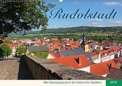 Rudolstadt – Mein Spaziergang durch den historischen Stadtkern (Wandkalender 2019 DIN A2 quer) von Thiem-Eberitsch,  Jana