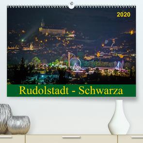 Rudolstadt – Schwarza (Premium, hochwertiger DIN A2 Wandkalender 2020, Kunstdruck in Hochglanz) von Wenk / Wenki,  Michael