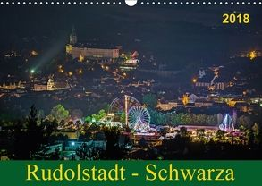 Rudolstadt – Schwarza (Wandkalender 2018 DIN A3 quer) von Wenk / Wenki,  Michael