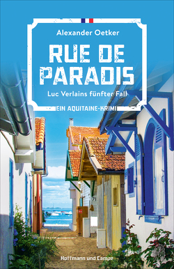 Rue de Paradis von Oetker,  Alexander