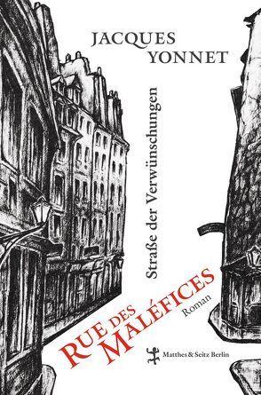 Rue des Maléfices, Straße der Verwünschungen von Doisneau,  Robert, Sill,  Heidi, Uttendörfer,  Karin, Yonnet,  Jacques