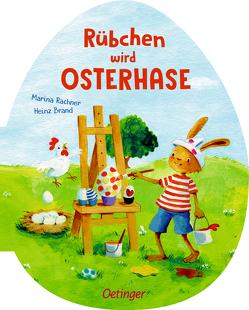 Rübchen wird Osterhase von Brand,  Heinz, Rachner,  Marina