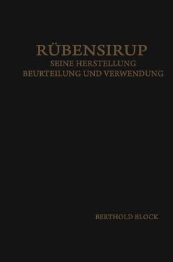 Rübensirup von Block,  Bertold