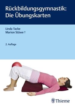 Rückbildungsgymnastik: Die Übungskarten von Tacke,  Linda