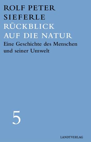 Rückblick auf die Natur von Lisson,  Frank, Sieferle,  Rolf Peter
