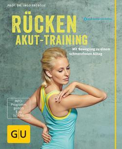 Rücken-Akut-Training von Froboese,  Ingo