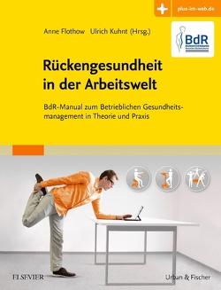 Rückengesundheit in der Arbeitswelt von Flothow,  Anne, Kuhnt,  Ulrich