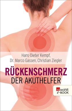 Rückenschmerz: Der Akuthelfer von Gassen,  Marco, Kempf,  Hans-Dieter, Lichte,  Horst, Ziegler,  Christian