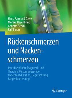 Rückenschmerzen und Nackenschmerzen von Baron,  Ralf, Becker,  Annette, Casser,  Hans-Raimund, Hasenbring,  Monika