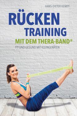 Rückentraining mit dem Thera-Band® von Kempf,  Hans-Dieter
