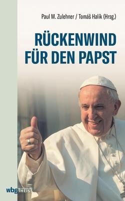 Rückenwind für den Papst von Halik,  Tomasz, Zulehner,  Paul