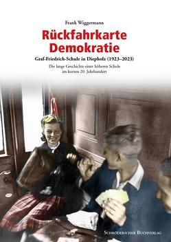 Rückfahrkarte Demokratie von Wiggermann,  Frank