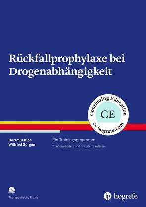 Rückfallprophylaxe bei Drogenabhängigkeit von Görgen,  Wilfried, Klos,  Hartmut