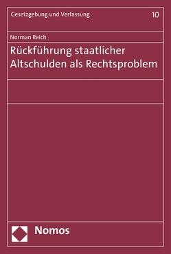 Rückführung staatlicher Altschulden als Rechtsproblem von Reich,  Norman
