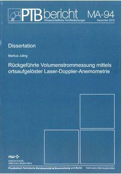 Rückgeführte Volumenmessung mittels ortsaufgelöster Laser-Doppler-Anemometrie von Juling,  Markus