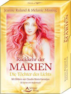 Rückkehr der Marien von Karnatjan,  Claudia Maria, Missing,  Melanie, Ruland,  Jeanne