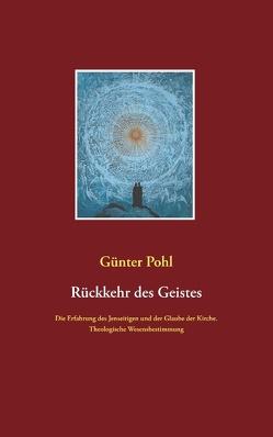 Rückkehr des Geistes von Pohl,  Günter