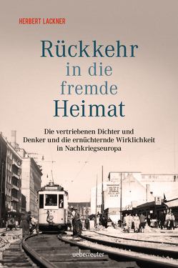 Rückkehr in die fremde Heimat von Lackner,  Herbert
