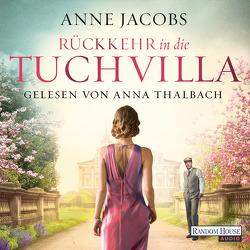 Rückkehr in die Tuchvilla von Jacobs,  Anne, Thalbach,  Anna