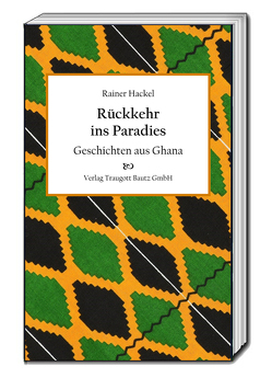 Rückkehr ins Paradies von Hackel,  Rainer