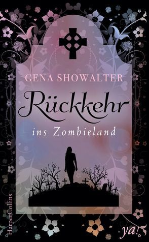 Rückkehr ins Zombieland von Showalter,  Gena, Suhr,  Constanze