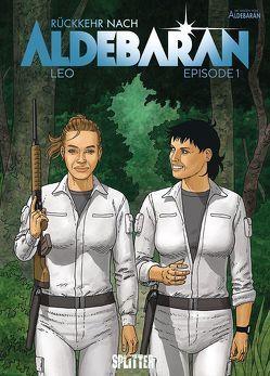 Rückkehr nach Aldebaran. Band 1 von Léo