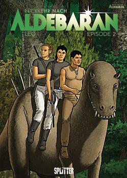Rückkehr nach Aldebaran. Band 2 von Léo