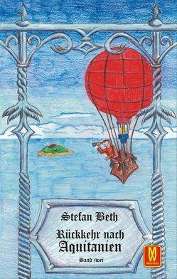 Rückkehr nach Aquitanien von Beth,  Stefan