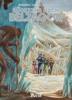 Rückkehr nach Belzagor. Band 2 von Silverberg,  Robert, Thirault,  Philippe, Zuccheri,  Laura