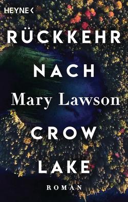 Rückkehr nach Crow Lake von Lawson,  Mary, Lohmann,  Sabine