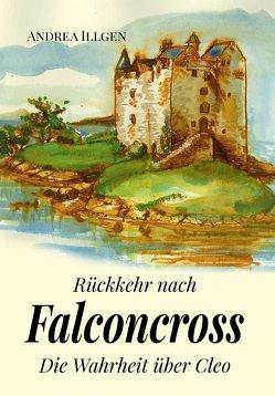 Rückkehr nach Falconcross von Illgen,  Andrea