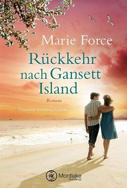 Rückkehr nach Gansett Island von Force,  Marie, Gehrke,  Freya