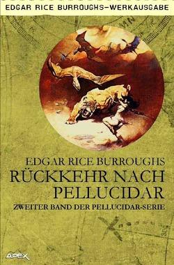 Rückkehr nach Pellucidar von Burroughs,  Edgar Rice